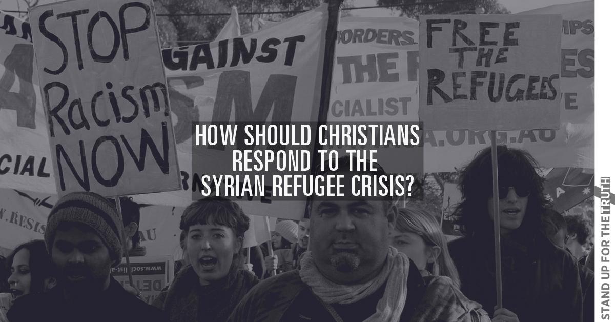 How Should Christians Respond to Syrian Refugee Crisis?