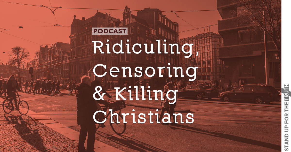 Ridiculing, Censoring and Killing Christians
