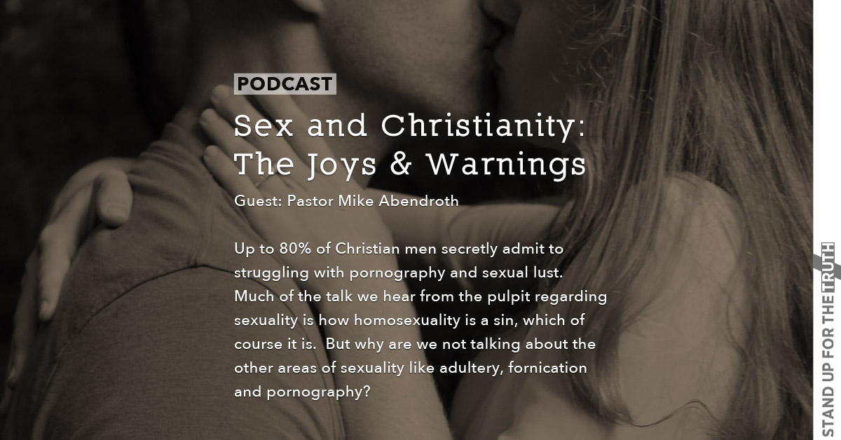 Sex and Christianity: The Joys and Warnings