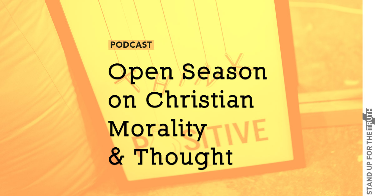 Open Season on Christian Morality & Thought