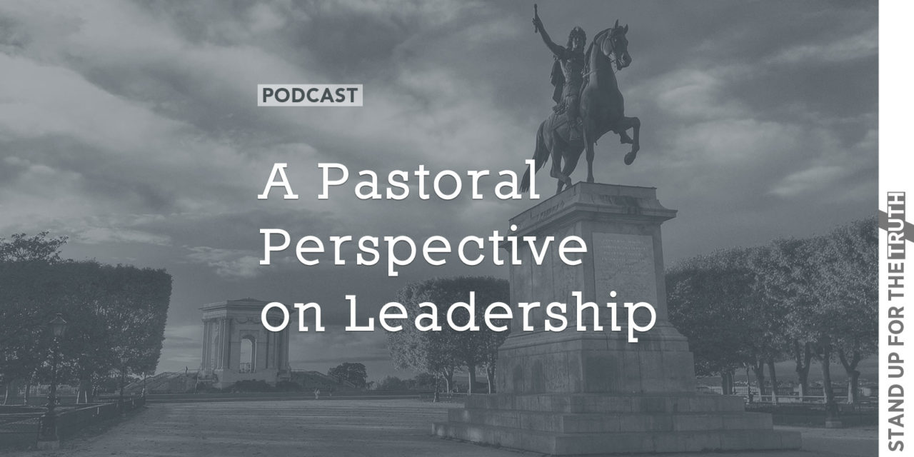 A Pastoral Perspective on Leadership