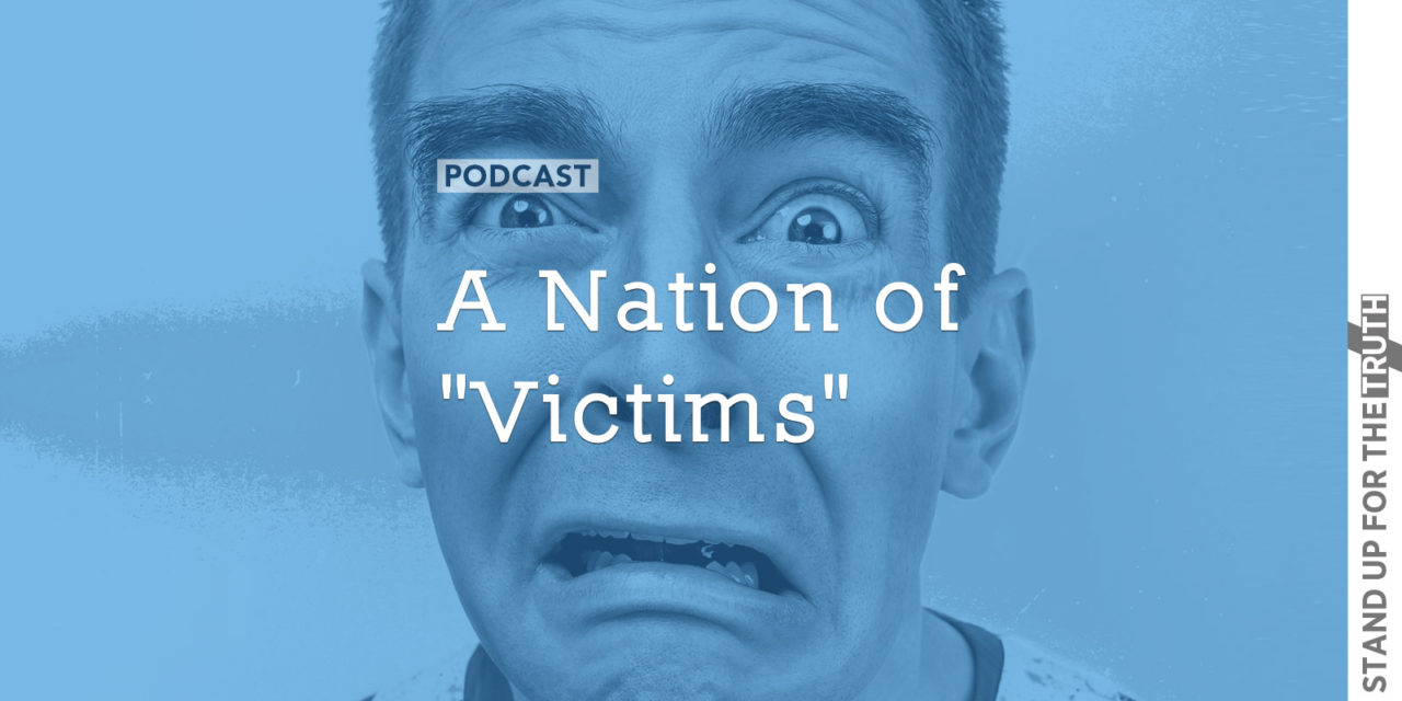 """A Nation of """"Victims"""""""