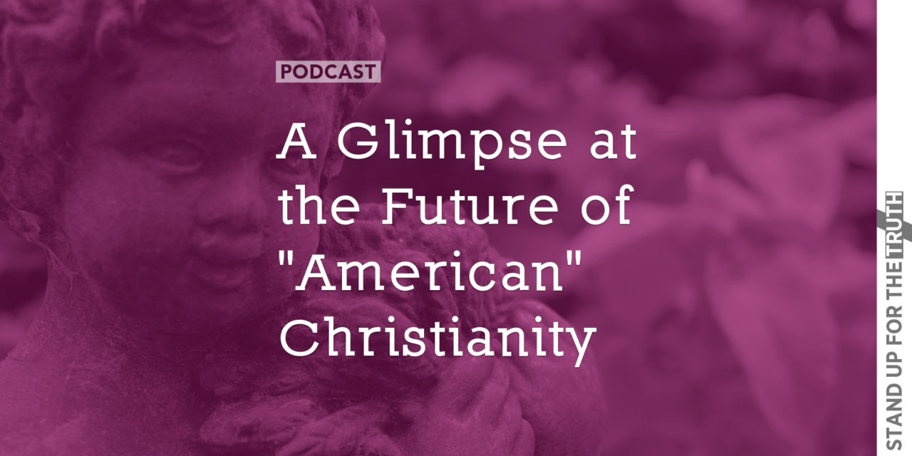 "A Glimpse at the Future of ""American"" Christianity"