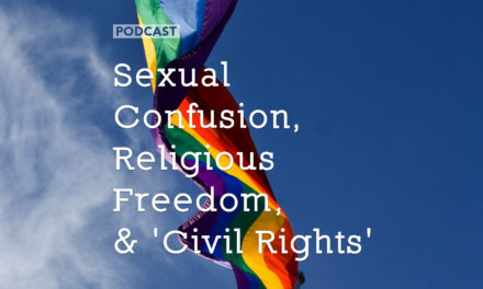 Sexual Confusion, Religious Freedom, and 'Civil Rights'