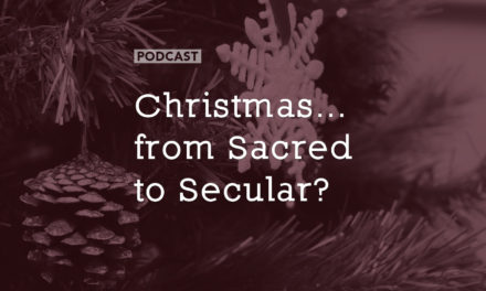 Christmas – from Sacred to Secular?
