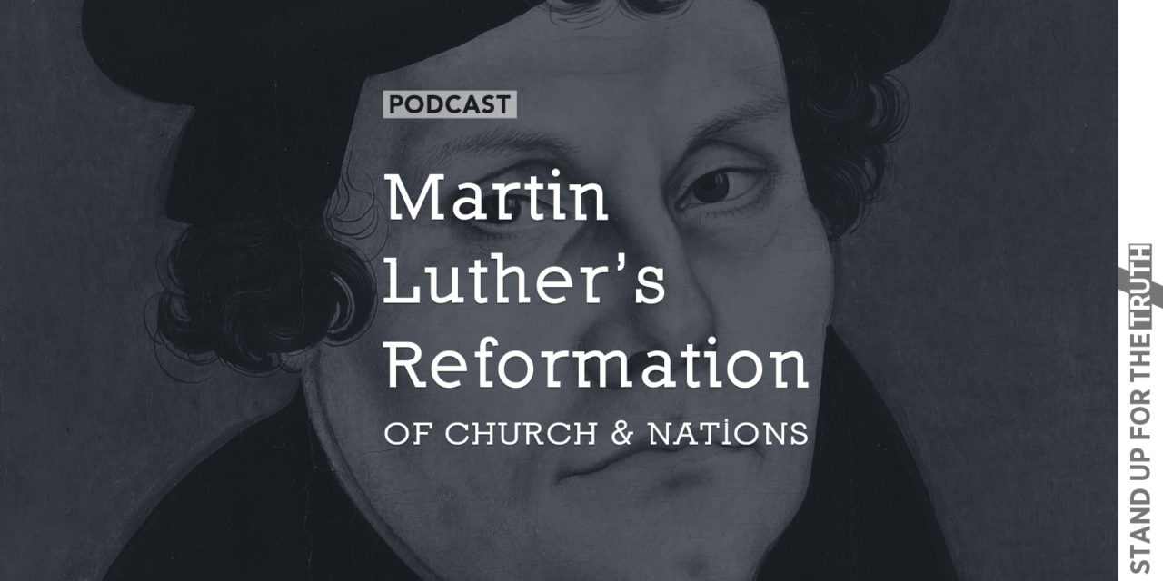 Martin Luther's Reformation of Church and Nations