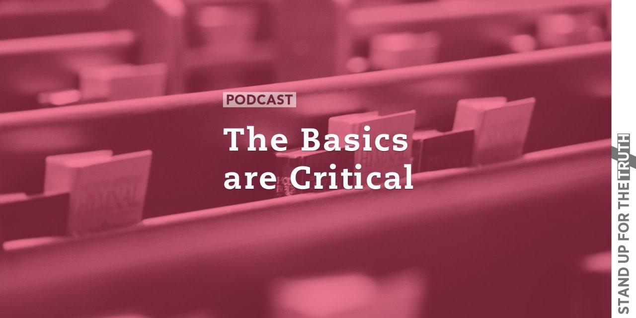 The Basics are Critical
