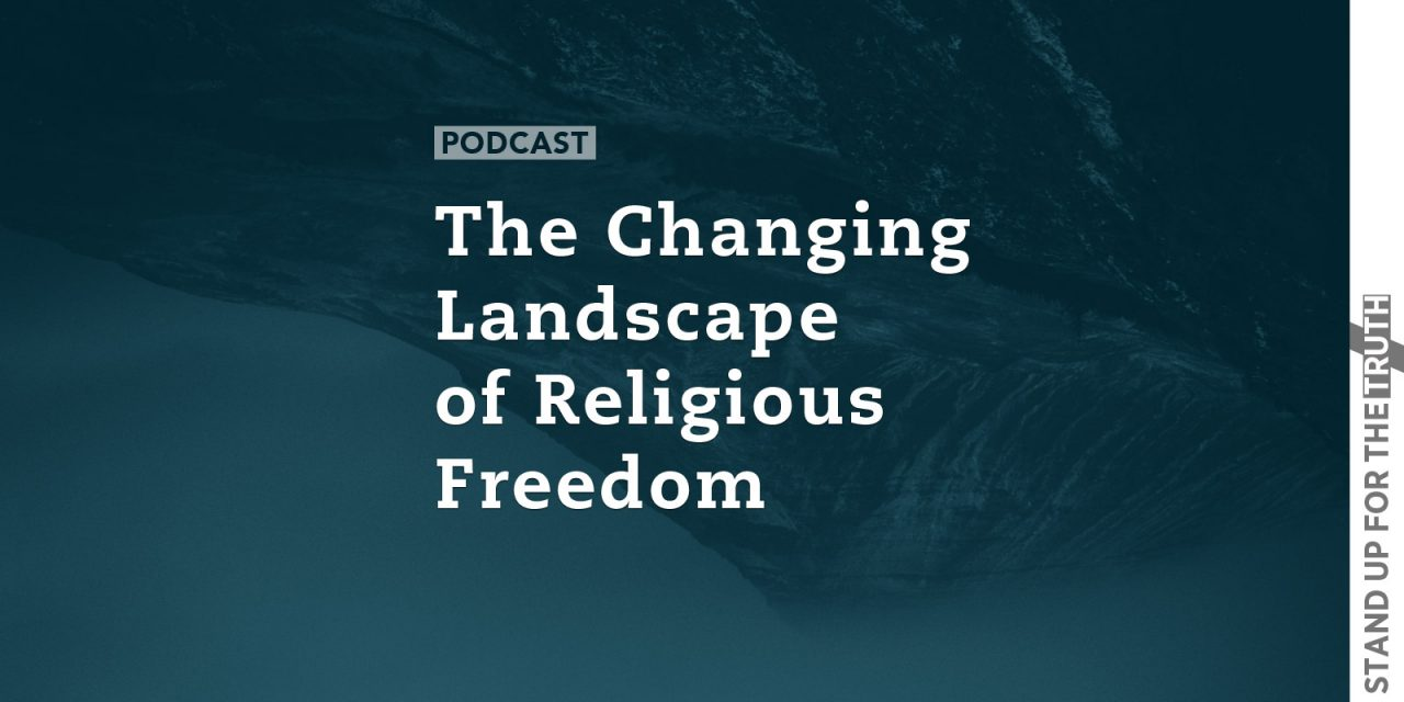 The Changing Landscape of Religious Freedom