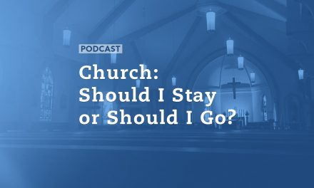 Church: Should I Stay or Should I Go?