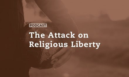 The Attack on Religious Liberty