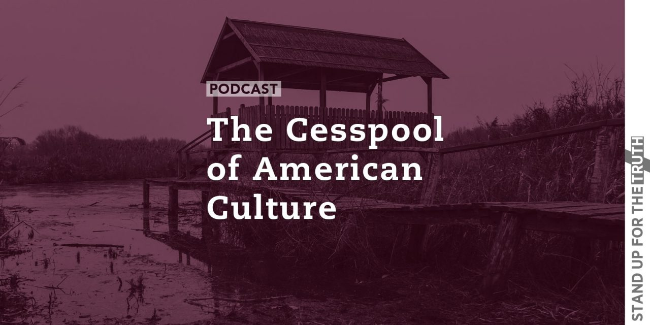 The Cesspool of American Culture