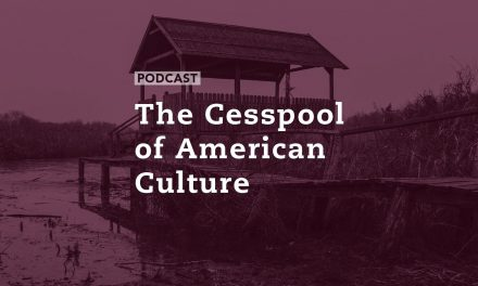 The Cesspool of American Culture
