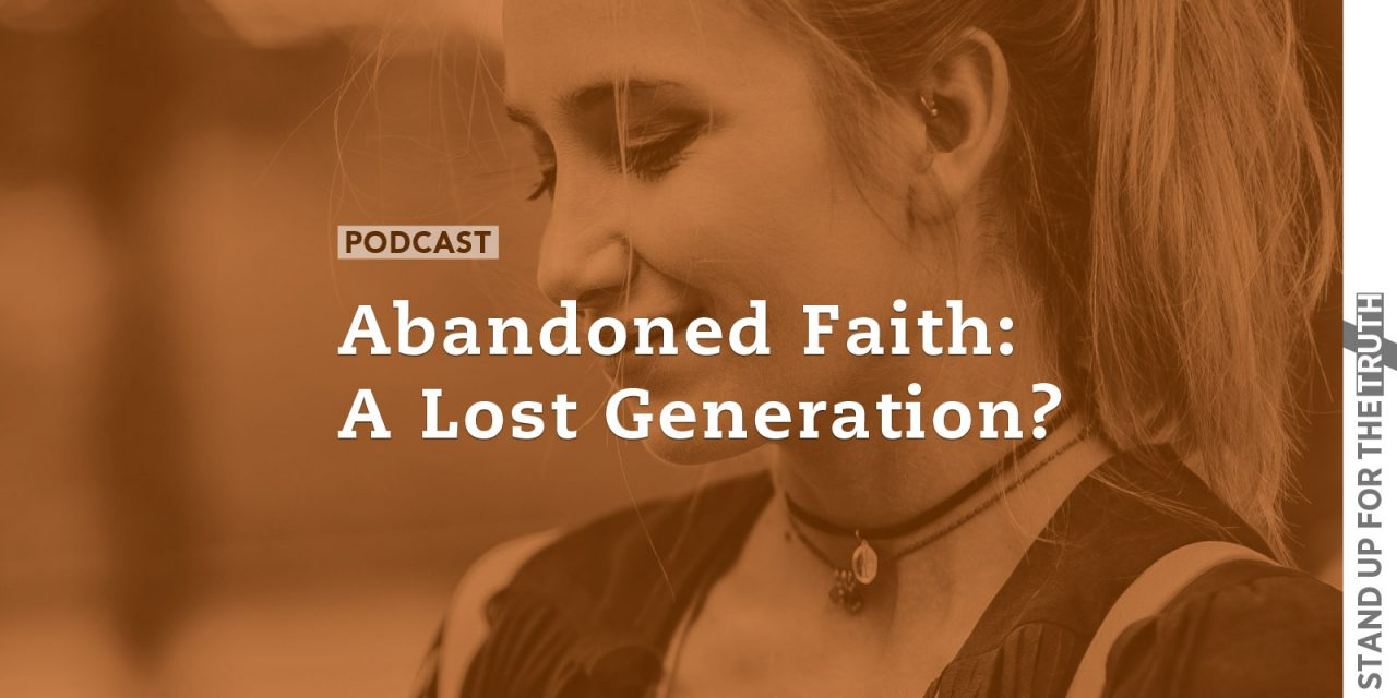 Abandoned Faith: A Lost Generation?