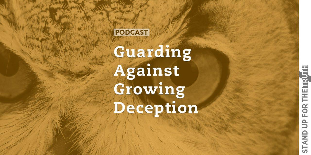 Guarding Against Growing Deception