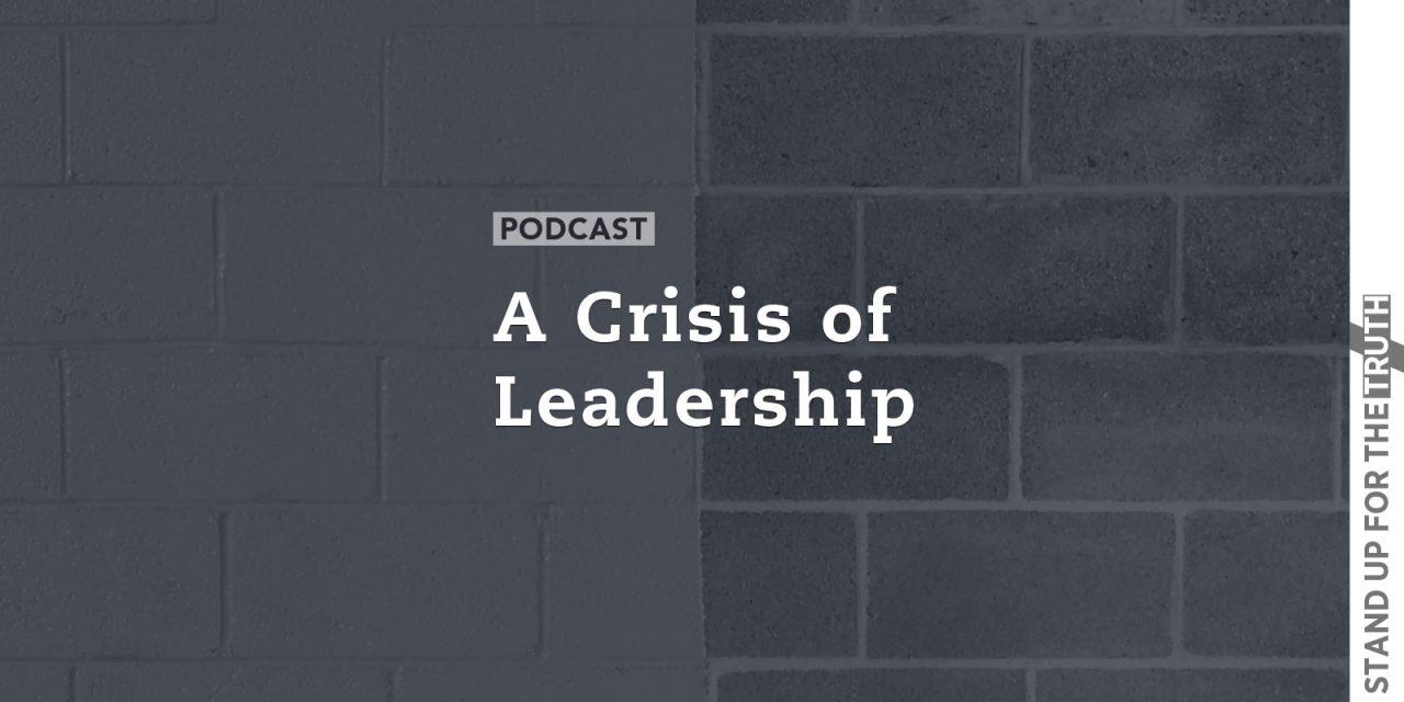 A Crisis of Leadership