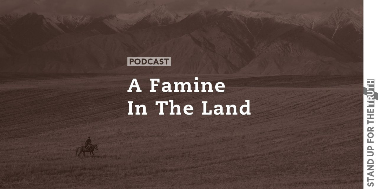 A Famine in the Land