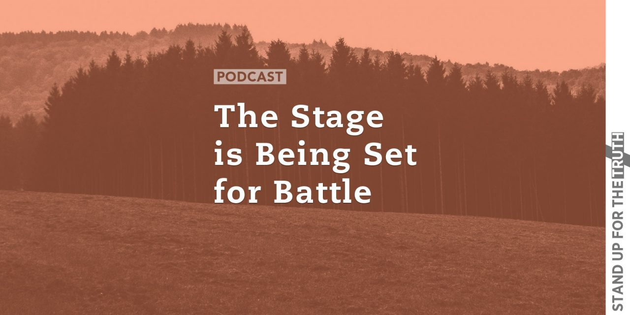 The Stage is Being Set for Battle