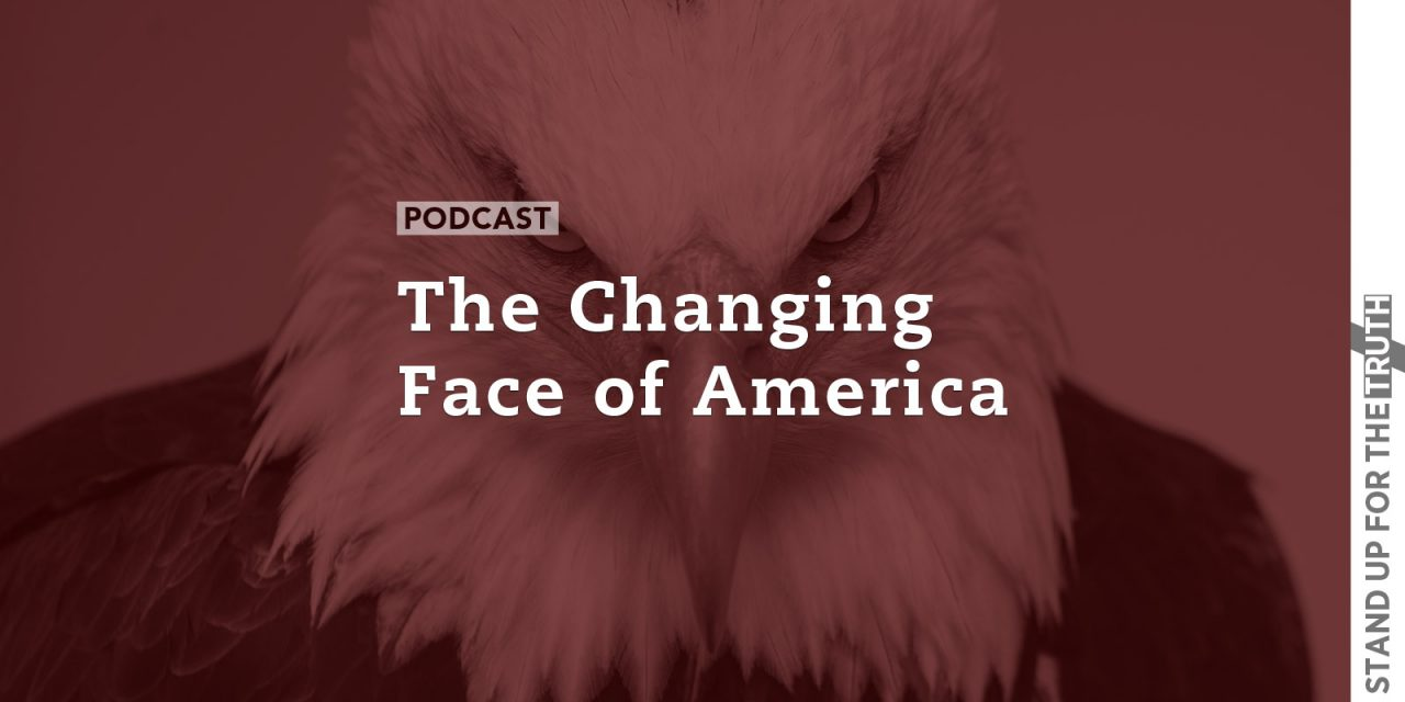 The Changing Face of America