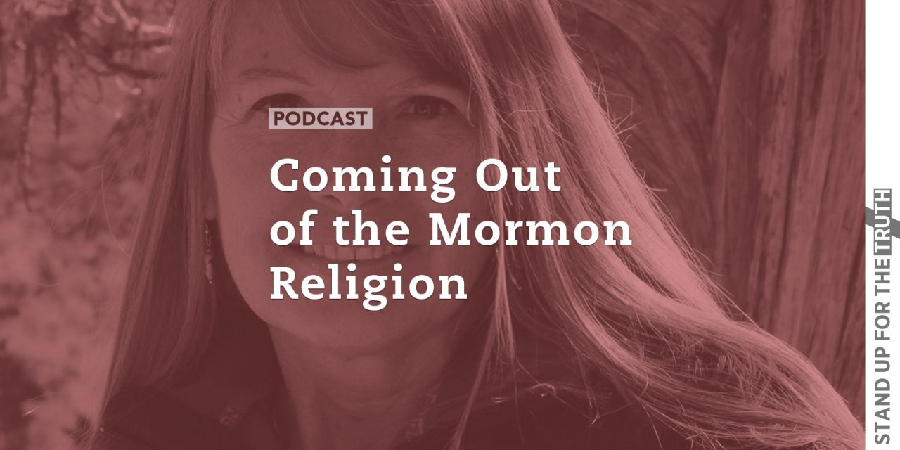 Coming Out of the Mormon Religion