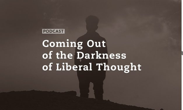 Coming Out of the Darkness of Liberal Thought