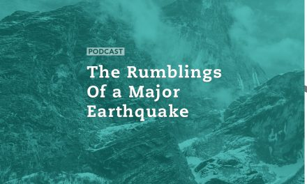 The Rumblings of a Major Earthquake