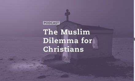The Muslim Dilemma for Christians