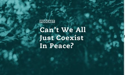 Can't We All Just Coexist in Peace?