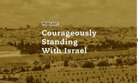 Courageously Standing With Israel