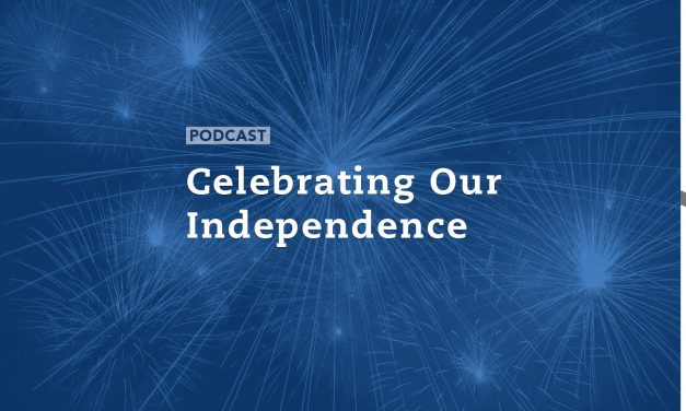 Celebrating Our Independence