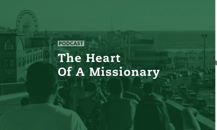 The Heart of a Missionary