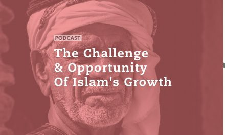 The Challenge and Opportunity of Islam's Growth