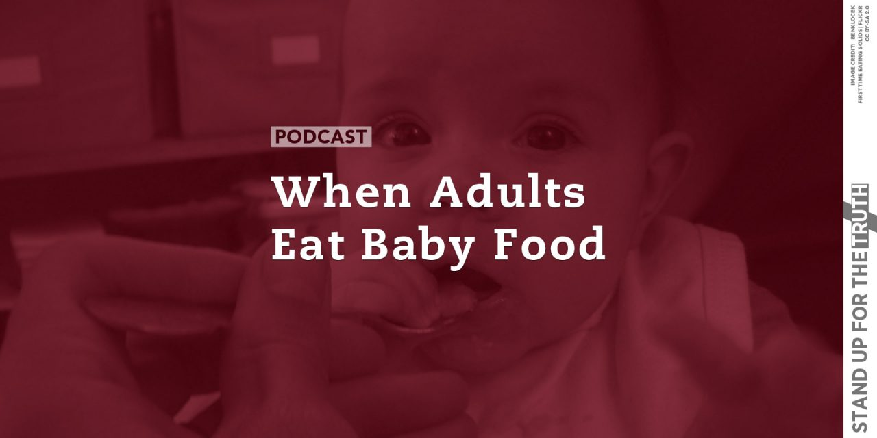 When Adults Eat Baby Food