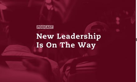 New Leadership Is On The Way