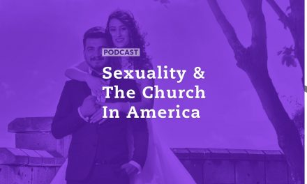 Sexuality and The Church in America