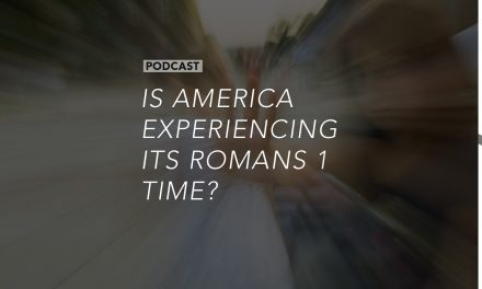 Is America Experiencing its Romans 1 Time?