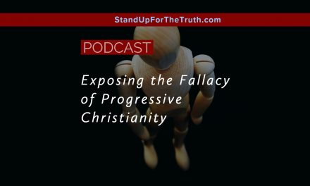 Exposing the Fallacy of Progressive Christianity