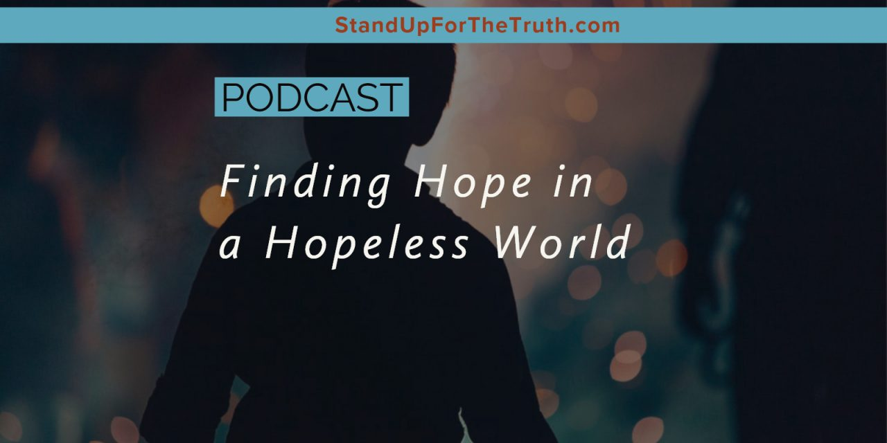 Finding Hope in a Hopeless World