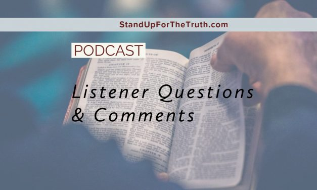 Biblical Answers to Your Comments and Questions