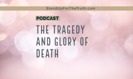 The Tragedy and Glory of Death