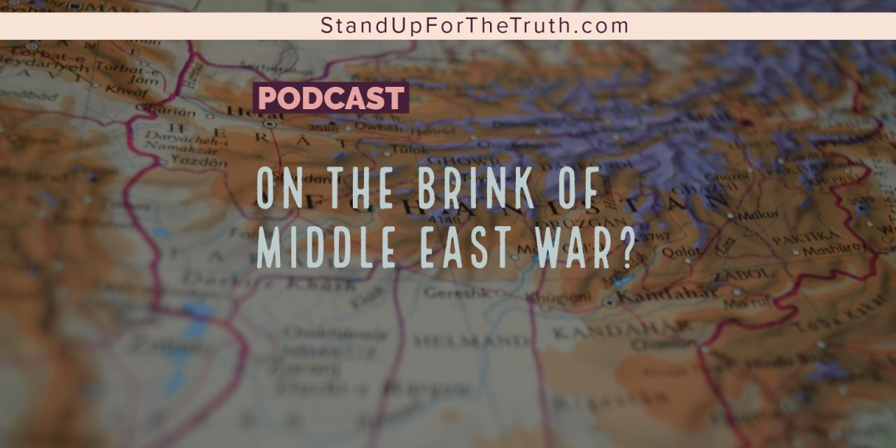 On the Brink of Middle East War?