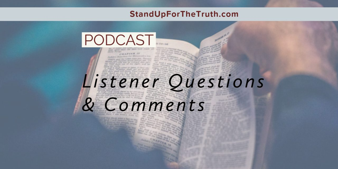 Listener Questions and Comments