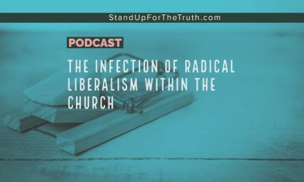 The Infection of Radical Liberalism Within the Church