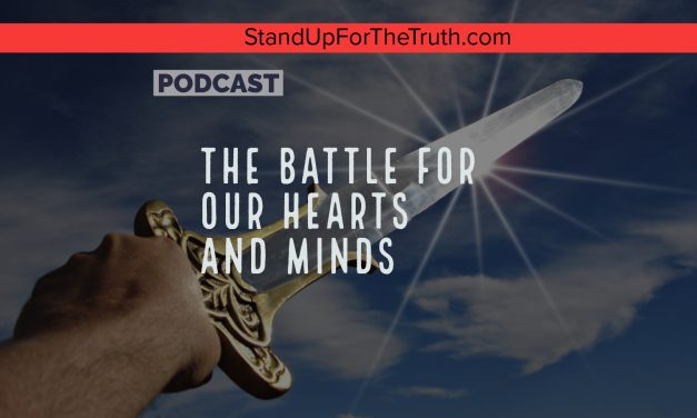 The Battle for Our Hearts and Minds