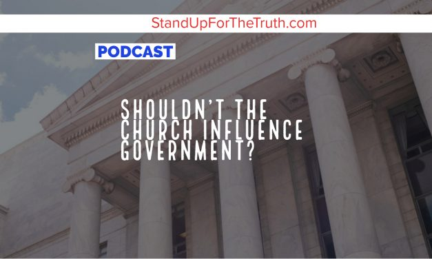 Shouldn't the Church Influence Government?