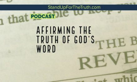 Affirming the Truth of God's Word