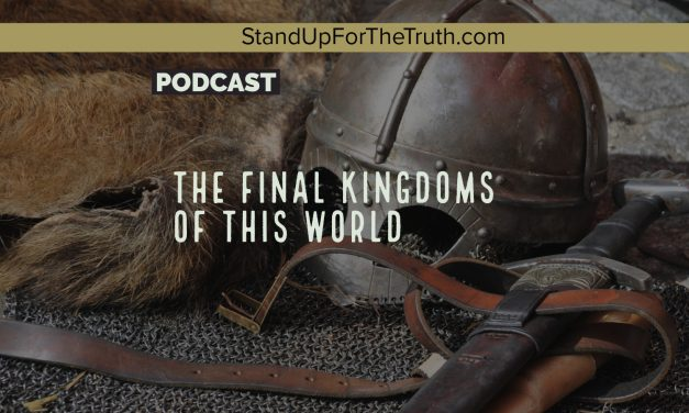 The Final Kingdoms of this World