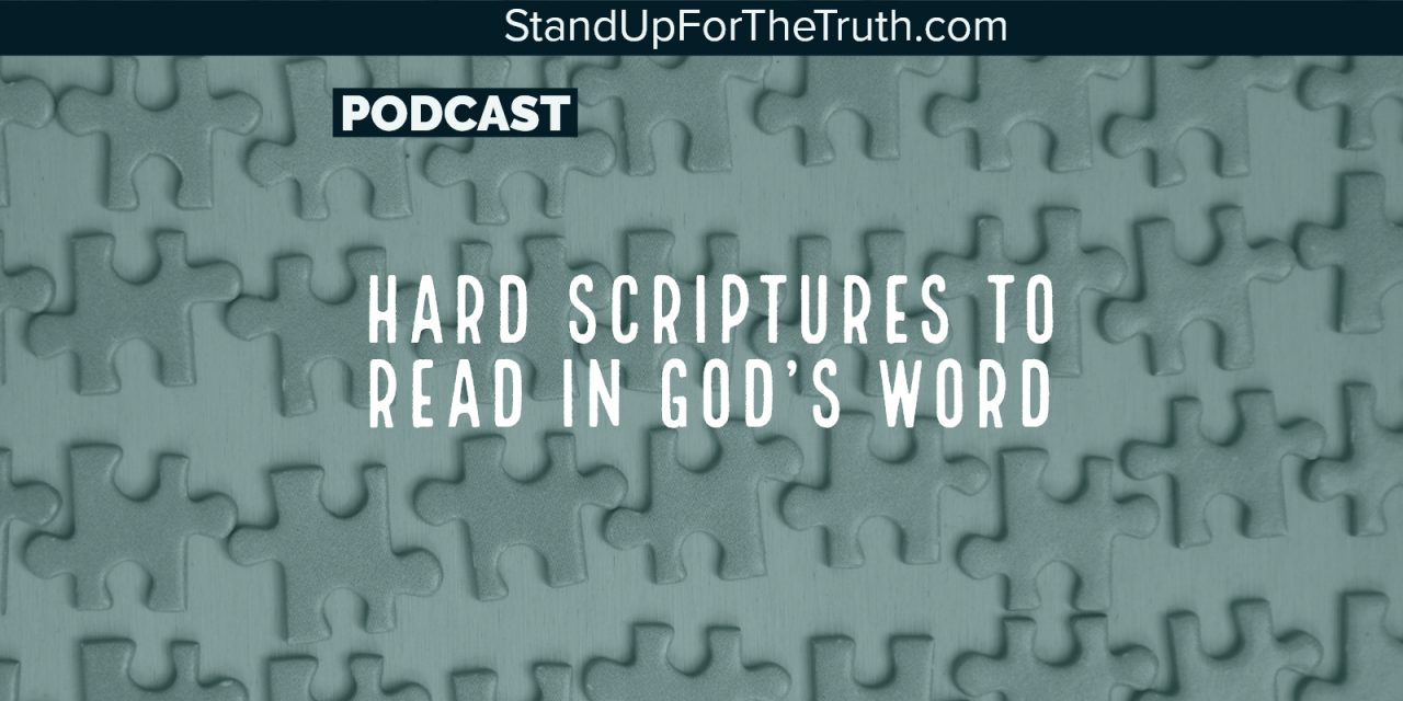Hard Scriptures to Read In God's Word