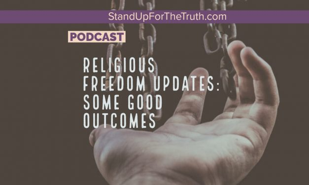 Julaine Appling: Positive Religious Freedom Updates