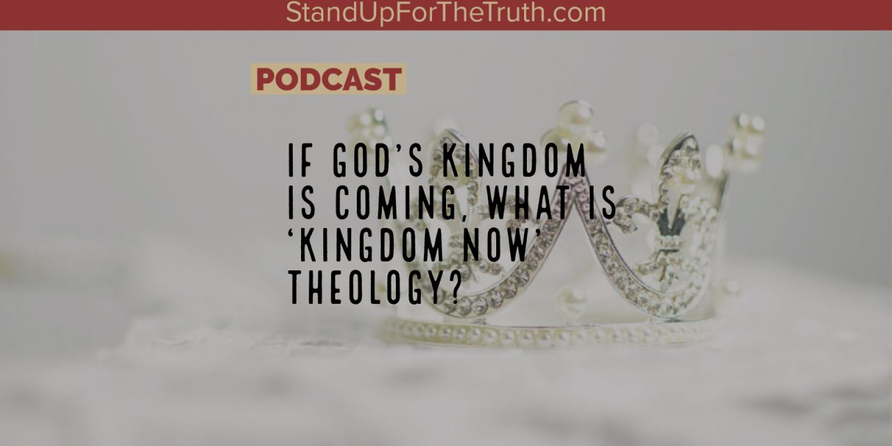 Pastor Andy Woods: What is 'Kingdom Now' Theology