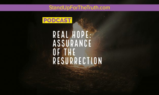 Real Hope: Assurance of the Resurrection